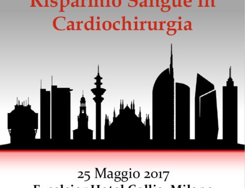 "Meeting ""Risparmio Sangue in Cardiochirurgia"" – Milano, 25 Maggio 2017"